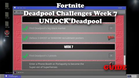 Fortnite - Deadpool Week 7 Challenge GUIDE - Unlock Deadpool Skin - FIXED