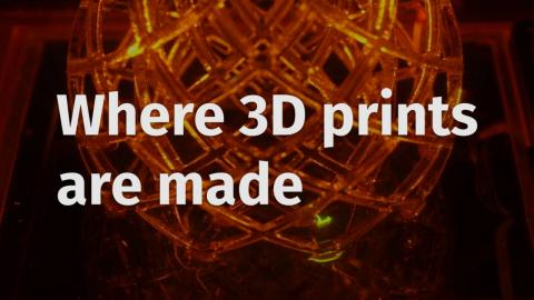 Where 3D prints are made.