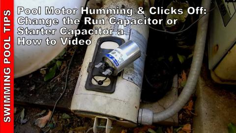 Pool Pump Motor Humming and Clicking Off: Change the Run Capacitor (Starter Capacitor) Easy Fix!