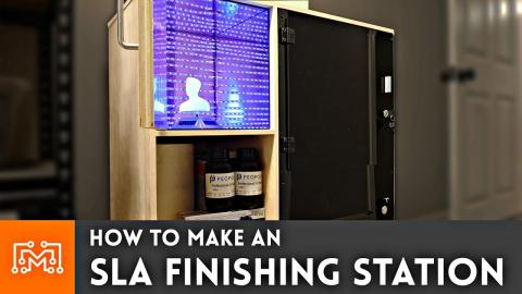 How to Make an SLA Finishing Station // 3d Printing