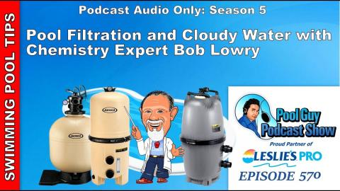 How Important is Swimming Pool Filtration? With Chemistry Expert Bob Lowry