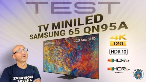 TEST du PREMIER TV MiniLED SAMSUNG (65QN95A) ! Ciné / Gaming en 120 FPS.