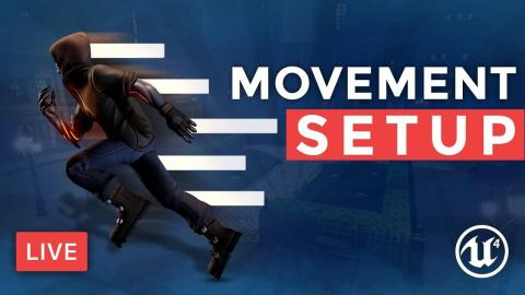 Creating Smooth Movement- Unreal Engine 4 Dev Question Time