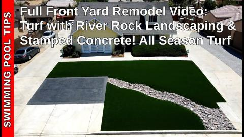 All Season Turf Full Front Yard Remodel: Turf, River Rock Landscaping and Stamped Concrete!