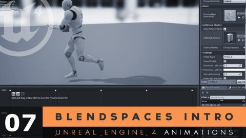 Blendspace Introduction - #7 Unreal Engine 4 Animation Essentials Tutorial Series