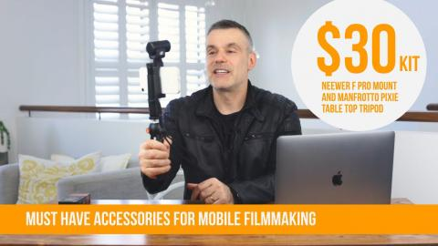Must have accessories for mobile filmmaking - iPhone and Android