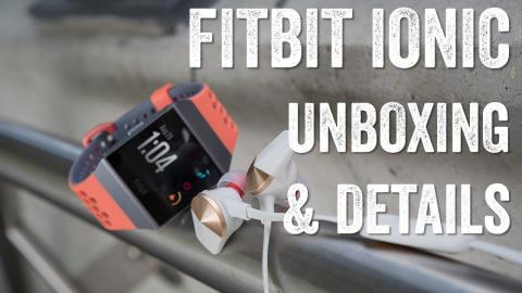 FITBIT IONIC: Unboxing and more!