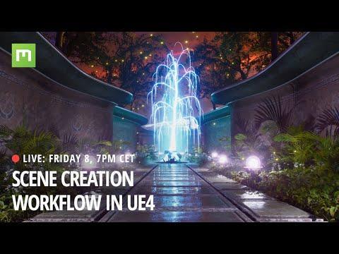 Scene Creation Workflow in UE4