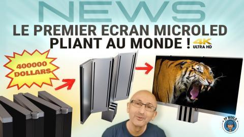 Le PREMIER Ecran MicroLED Pliant au MONDE ! (C Seed M1 / 400000 Dollars !)