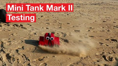 MINITANK MARK II - TESTING