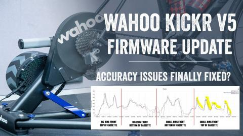 Wahoo KICKR V5/2020 Firmware Update: Finally Recommended?