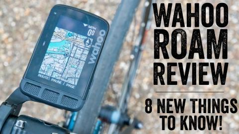 Wahoo ELEMNT ROAM Review:  8 New Things // Hands-on Walkthrough