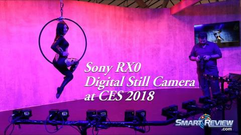 CES 2018 | Sony RX0 Action Camera | Multi Camera Recording | Demonstration