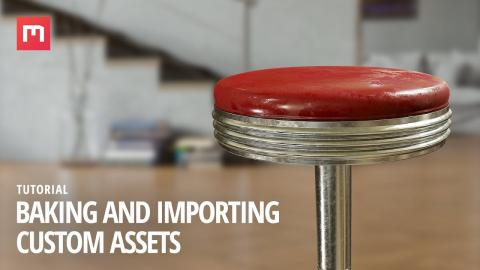 Baking and Importing Custom Assets