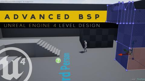 Advanced BSP Geometry Editing - #10 Unreal Engine 4 Level Design Tutorial Series