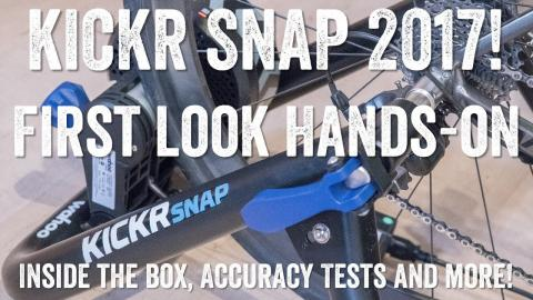 Wahoo KICKR SNAP 2017 Edition Hands-On Details!