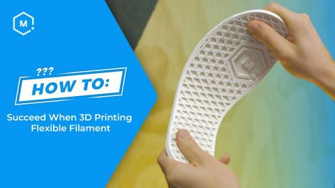 How To Succeed When 3D Printing Flexible Filament
