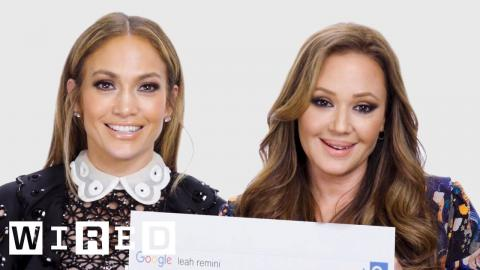 Jennifer Lopez & Leah Remini Answer the Web's Most Searched Questions | WIRED