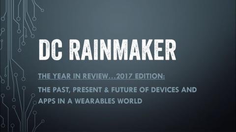 DC Rainmaker: 2017 Annual State of Sports Tech Keynote!