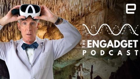 Bill Nye talks VR Learning | Engadget Podcast Live