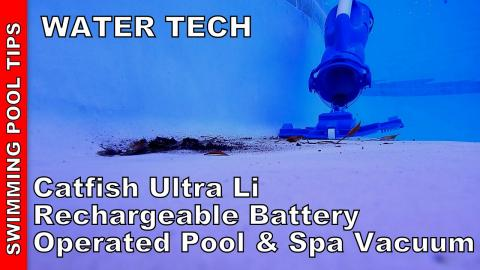Water Tech Pool Blaster Catfish Ultra Li is a Perfect Mid-Size Battery Operated Pool & Spa Vacuum
