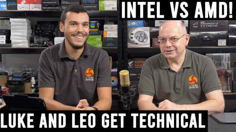 LUKE and LEO Get Technical - Threadripper and Intel HEDT analysis!