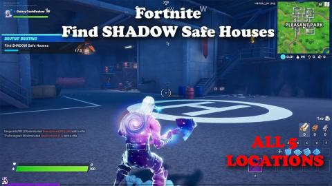 Find Shadow Safe Houses All 5 Locations Fortnite Guide