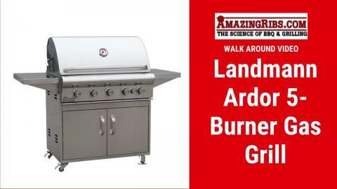 Landmann Professional Series Ardor 5-Burner Gas Grill With Cart Review