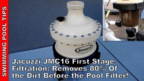 Jacuzzi JMC16 First Stage Filtration System: Removes 80% of the Dirt Before the Pool Filter!