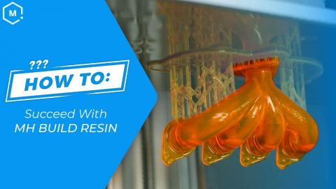 How to Succeed with MH Build Series Epoxy-Free 3D Printing Resins
