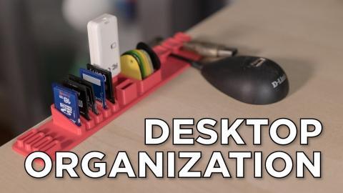 3D Printed Desktop Mods for Organization