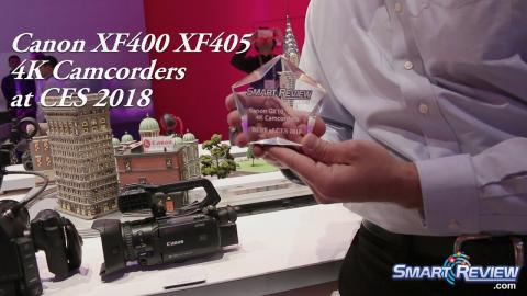 CES 2018 |  Canon XF400, XF405  Pro 4K Camcorders | Best of CES Award