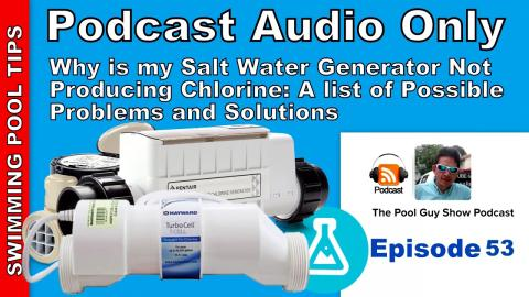 Why is my Salt Water System Not Producing Any Chlorine? Possible Causes and Solutions