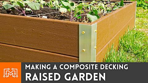 Making Raised Garden Beds from Composite Decking
