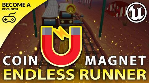 Coin Magnet Pickup - #17 Creating A MOBILE Endless Runner Unreal Engine 4