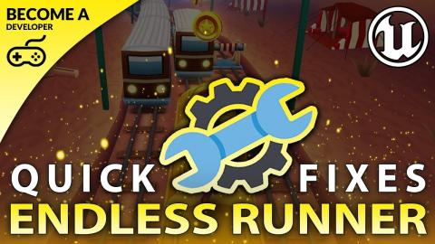 Quick Fixes - #22 Creating A MOBILE Endless Runner Unreal Engine 4