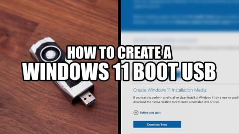 How To Create A Windows 11 Boot USB