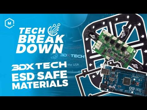 3DXTech ESD-Safe Materials // 3D Printer Filament Highlights