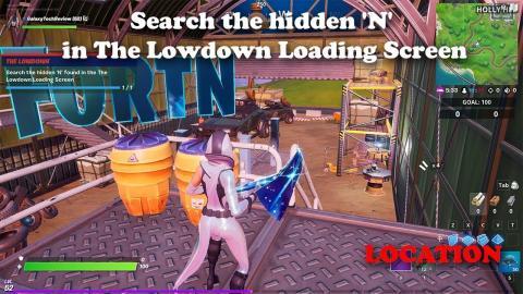 Search the hidden 'N' in the Lowdown Loading Screen LOCATION