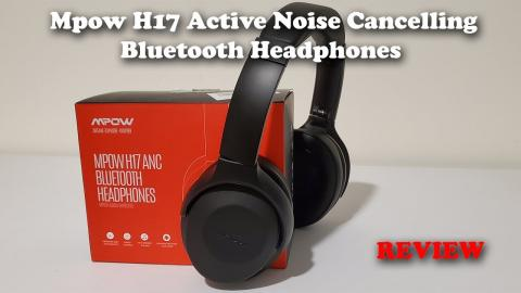 Mpow H17 Active Noise Cancelling Bluetooth Headphones REVIEW