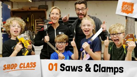 Shop Class 01 - Saws & Clamps