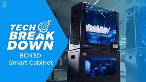 BCN3D Smart Cabinet 3D Printer Ecosystem // Tech Breakdown