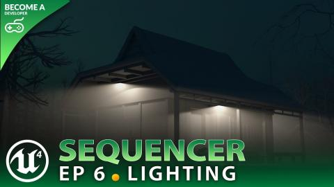 Lighting Tracks - #6 Unreal Engine 4 Sequencer Course