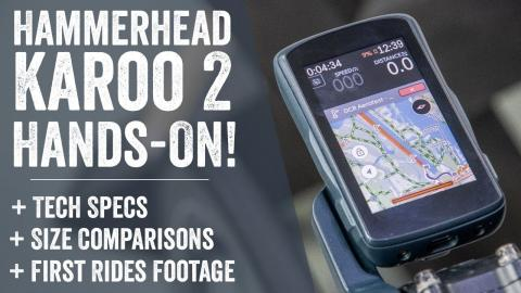 Hammerhead Karoo 2: Hands-on First Rides!