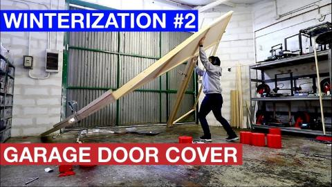 GARAGE DOOR COVER - WINTERIZATION #2 (FINAL)