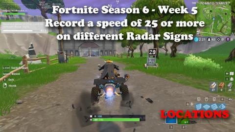 03 00 fortnite season 6 week 5 record a speed of 27 or more on - vehicle locations fortnite season 7