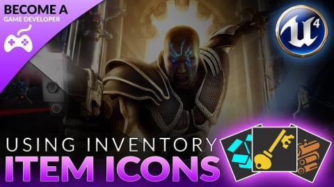 Using Inventory Icons & Images - #41 Creating A Role Playing Game With Unreal Engine 4