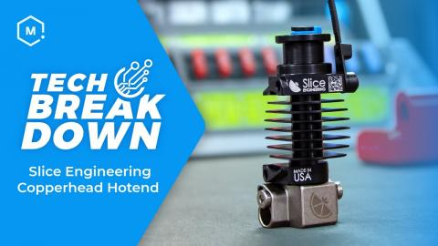 Tech Breakdown: The CopperHead Hotend System from Slice Engineering