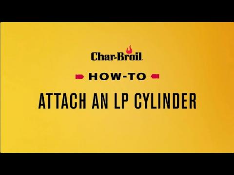 How to Attach an LP Cylinder | Char-Broil®