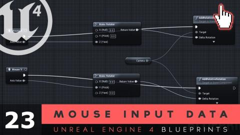 Mouse Input Data - #23 Unreal Engine 4 Blueprints Tutorial Series